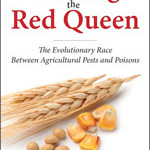 Chasing the Red Queen: The Evolutionary Race Between Agricultural Pests and Poisons
