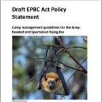 Draft EPBC Act Policy statement - Camp management guidelines for the Grey-headed and Spectacled flying-fox