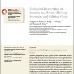 Ecological Restoration of Streams and Rivers: Shifting Strategies and Shifting Goals