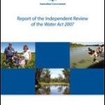 Report of the Independent Review of the Water Act 2007
